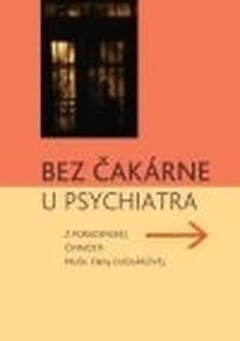 Bez čakárne u psychiatra