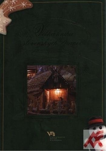 Veľká kniha slovenských Vianoc