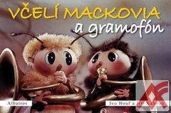 Včelí mackovia a gramofón