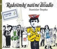 Radošinské naivné divadlo. To najlepšie 4 (1969-1995) - 2 CD