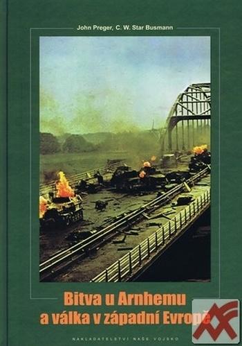 Bitva u Arnhemu a válka v západní Evropě
