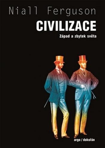 Civilizace. Západ a zbytek světa