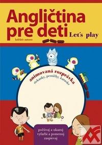 Angličtina pre deti. Let's Play + DVD