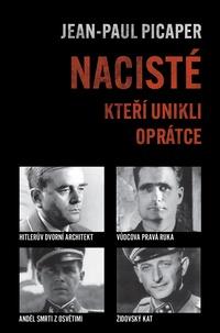 Nacisté, kteří unikli oprátce