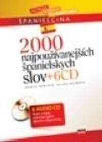 2000 najpoužívanejších španielskych slov + 6 CD
