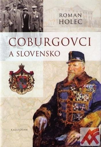 Coburgovci a Slovensko