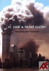 11. září a tajné služby. Promyšlený podvod