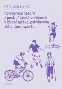 Komparace názorů a postojů české veřejnosti k životosprávě, pohybovým aktivitám