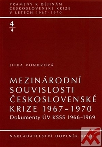 Mezinárodní souvislosti československé krize 1967-1970 + CD