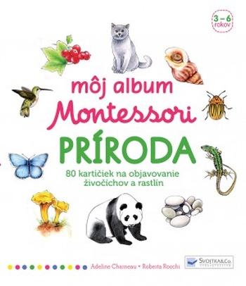 Môj album Montessori - Príroda