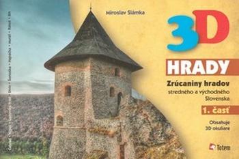3D hrady 1. časť - Zrúcaniny hradov stredného a východného Slovenska