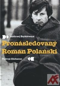 Pronásledovaný Roman Polański