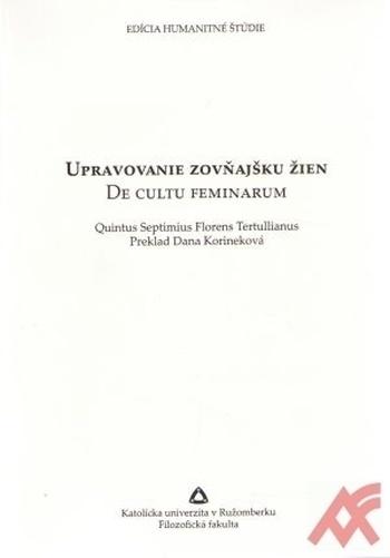 Upravovanie zovňajšku žien / De cultu feminarum