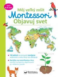 Objavuj svet - Môj velký zošit Montessori