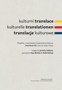 Kulturní translace / Kulturelle Translationen / Translacje kulturowe / Příspěvky
