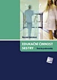 Edukační činnost sestry. Úvod do problematiky