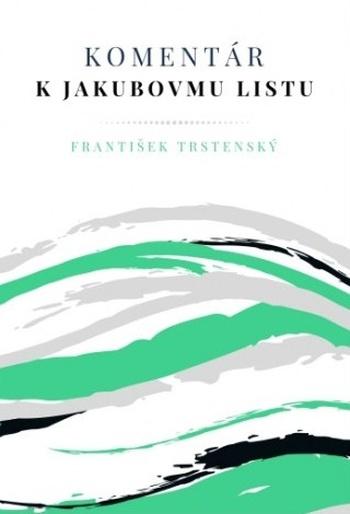 Komentár k Jakubovmu listu