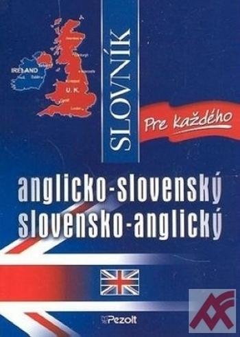 Anglicko-slovenský a slovensko-anglický slovník pre každého