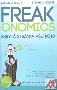 Freakonomics. Skrytá stránka všetkého