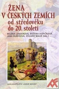 Žena v českých zemích od středověku do 20. století