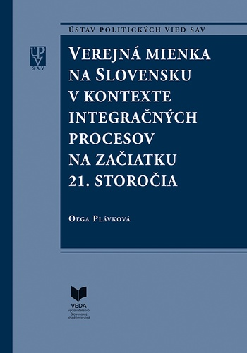 Verejná mienka na Slovensku v kontexte integračných procesov