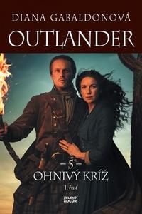 Outlander 5 - Ohnivý kríž - 1. časť