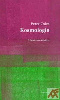 Kosmologie. Průvodce pro každého