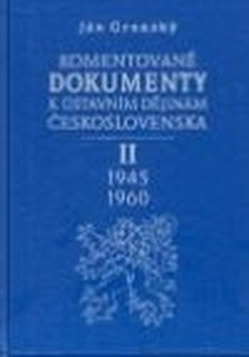 Komentované dokumenty II. k ústavním dějinám Československa 1945-1960