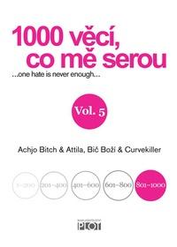 1000 věcí, co mě serou. Vol. 5
