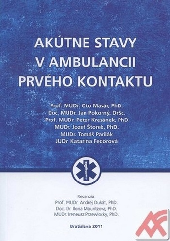Akútne stavy v ambulancii prvého kontaktu