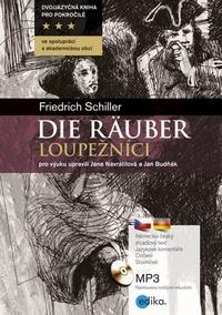Loupežníci / Die Räuber + CD MP3