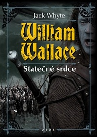 William Wallace. Statečné srdce