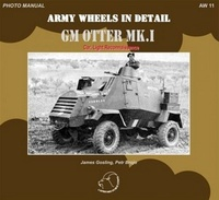 Army Wheels in Detail. GM Otter MK.I (Car, Light Reconnaissance)