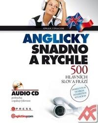 Anglicky snadno a rychle. 500 hlavních slov a frází + CD