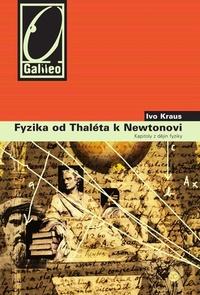 Fyzika od Tháleta k Newtonovi