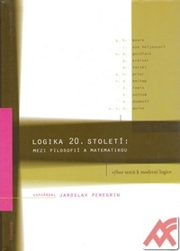 Logika 20. století: mezi filosofií a matematikou