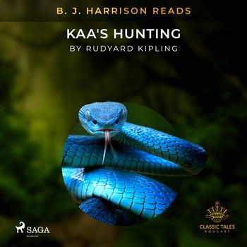 B. J. Harrison Reads Kaa's Hunting (EN)