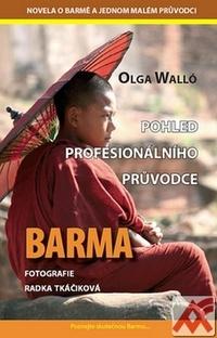 Barma. Pohled profesionálního průvodce