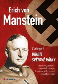 Erich von Manstein. V zákopech druhé světové války