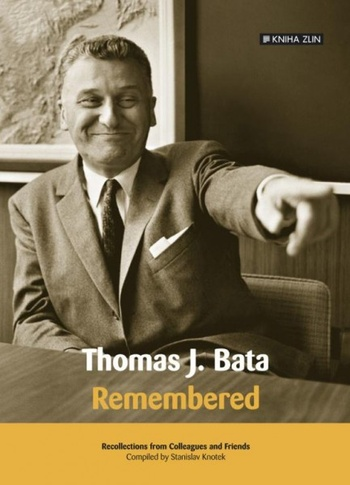 Thomas J. Bata. Remembered