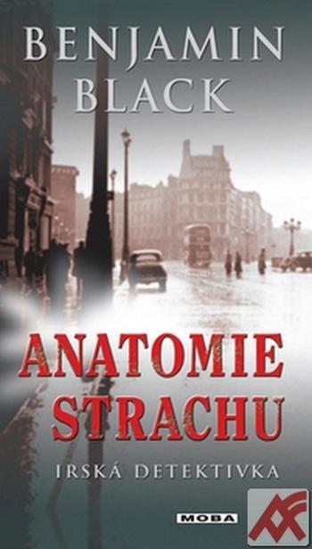 Anatomie strachu. Irská detektivka