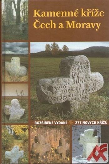 Kamenné kříže Čech a Moravy