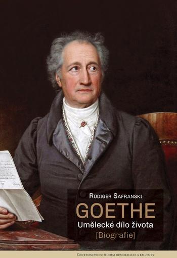 Goethe. Umělecké dílo života