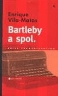 Bartleby a spol.