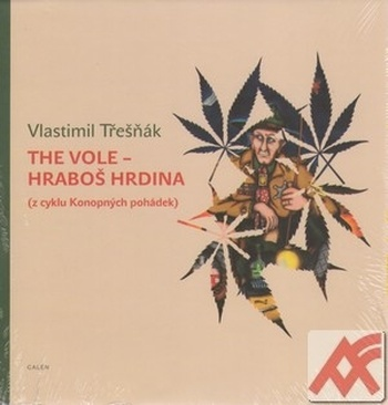 The Vole - Hraboš hrdina (z cyklu Konopných pohádek)