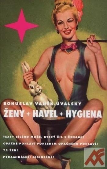 Ženy + Havel + hygiena