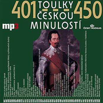 Toulky českou minulostí 401 - 450