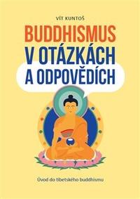 Buddhismus v otázkách a odpovědích