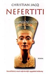 Nefertiti. Sluneční stín