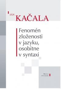 Fenomén zloženosti v jazyku, osobitne v syntaxi